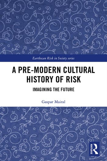 A Pre-Modern Cultural History of Risk: Imagining the Future cover